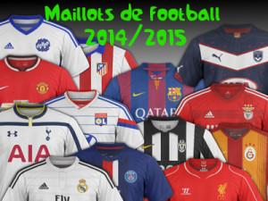 les maillots de football 2014 2015 bannière
