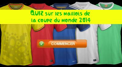 Quiz maillots coupe du monde 2014