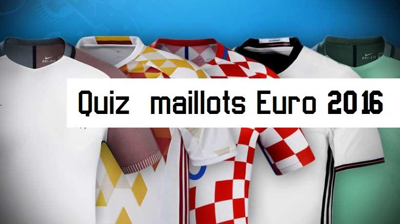 quiz maillots Euro 2016