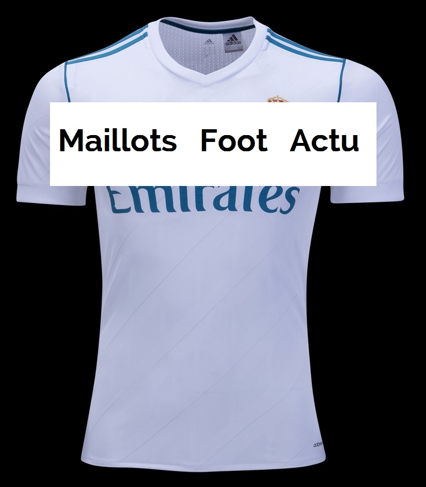 real madrid 2018 maillot de foot domicile 2017 2018 maillots foot actu. Black Bedroom Furniture Sets. Home Design Ideas