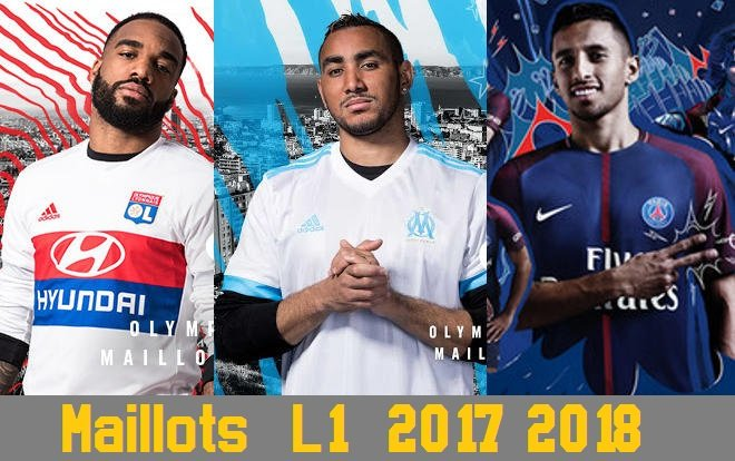 maillots L1 2017 2018