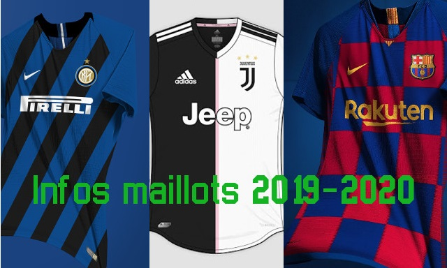 infos maillots foot 2019 2020