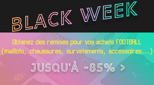 Black Friday football, la black week a déjà commencé