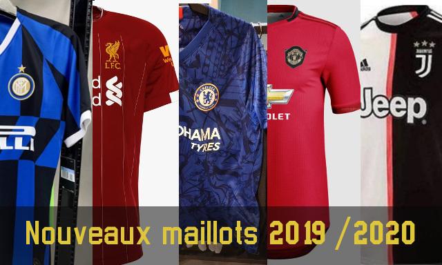 nouveaux maillots de football 2019-2020
